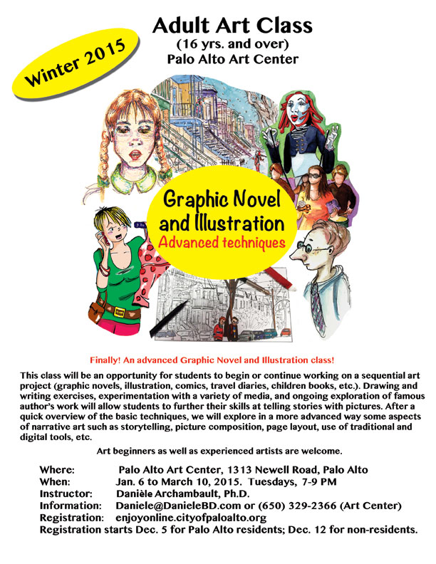 Graphic Novel and Illustration Class. Advanced techniques. Winter 2015. Palo Alto Art Center
