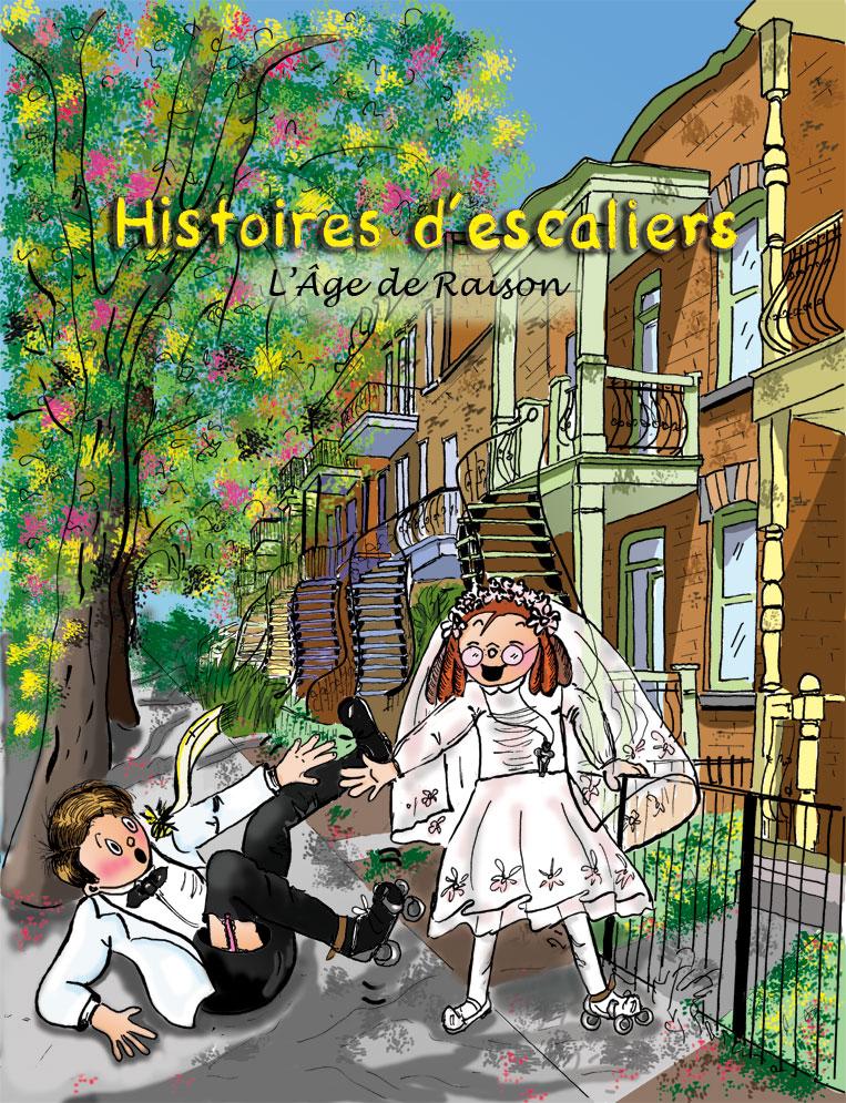 Le troisième album de la série Histoires d'escaliers: L'Âge de Raison par Danièle Archambault