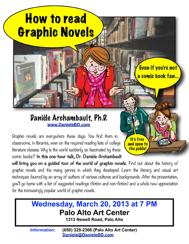 How to Read Graphic Novels. A talk by Danièle Archambault at the Palo Alto Art Center.