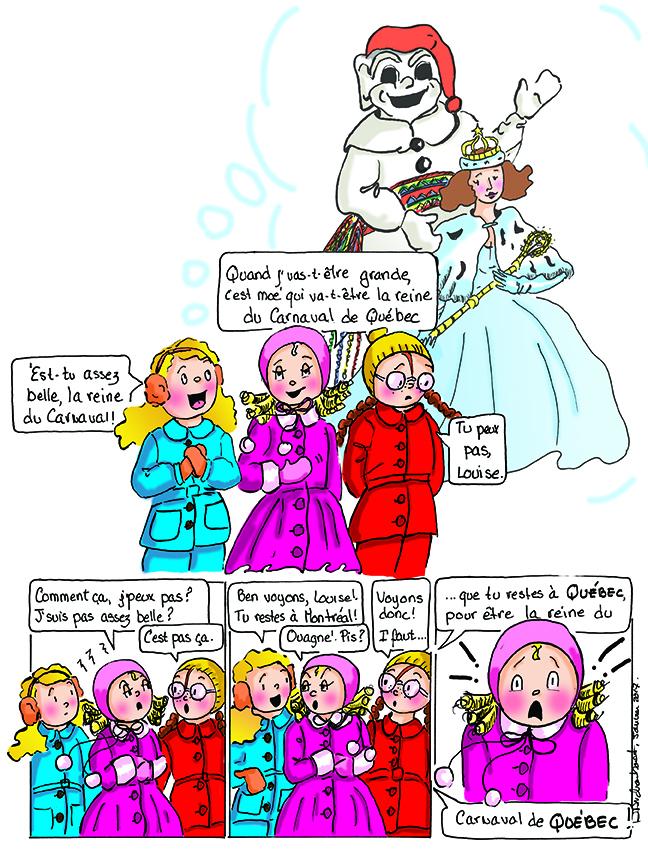 La reine du Carnaval de Québec. Une année de célébrations. Histoires d'escaliers. Danièle Archambault